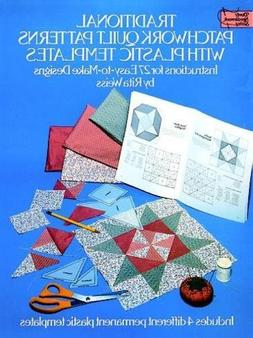 Traditional Patchwork Quilt Patterns with Plastic Templates: