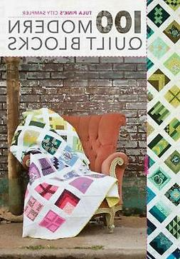 Tula Pink's City Sampler: 100 Modern Quilt Blocks