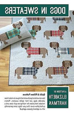 Dogs in Sweaters by Elizabeth Hartman Quilt Pattern ~ Pieced