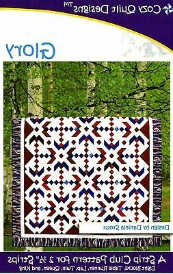 """Glory, A Strip Pattern for 2 1/2"""" Strips by Cozy Quilt Desig"""