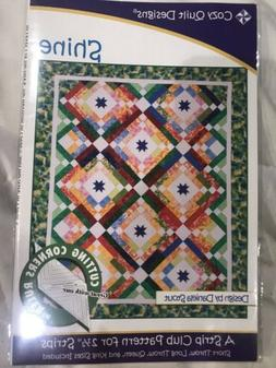 NEW Cozy QUILT Designs, Shine, A Strip Club Pattern For 2 1/