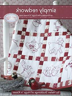 Simply Redwork: Embroidery the Hugs 'n Kisses Way  Step-by-S