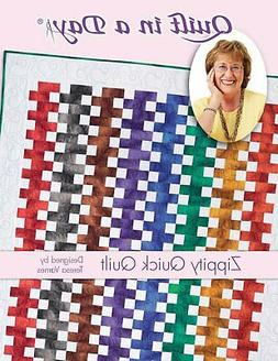 Zippity Quick Quilt Pattern by Quilt in a Day, Eleanor Burns